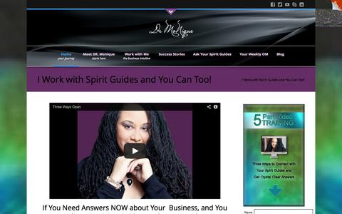 Screenshot of Home Page drmonique.com - I work with Spirit Guides and You Can Too! - captured Oct. 5, 2014