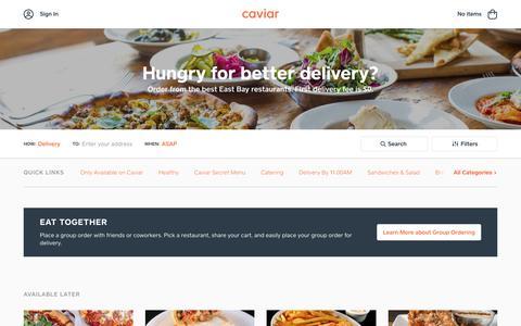 Food Delivery - East Bay Restaurants | Caviar
