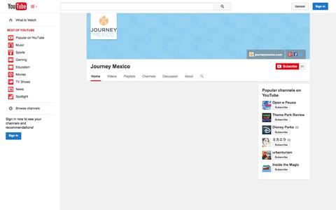 Screenshot of YouTube Page youtube.com - Journey Mexico  - YouTube - captured Oct. 23, 2014
