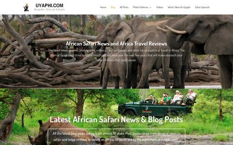 Screenshot of Blog uyaphi.com - African Safari News | Africa Travel Reviews - captured Jan. 16, 2016