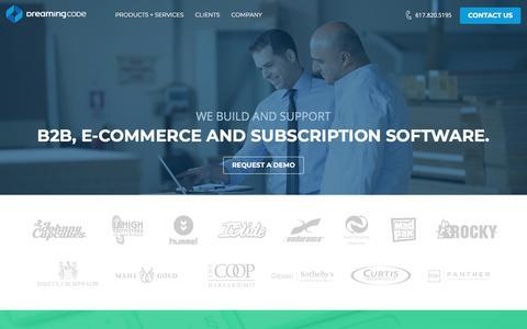 Screenshot of Home Page dreamingcode.com - DreamingCode: Boston B2B eCommerce Software Platform, Managed Cloud Hosting & SEO Search Engine Optimization - captured Aug. 8, 2018