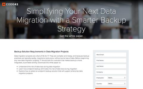 Screenshot of Landing Page code42.com - Simplifying Your Next Data Migration with a Smarter Backup Strategy | Code42 - captured Aug. 25, 2016