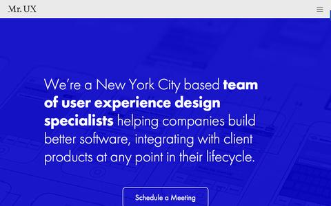 Screenshot of Home Page misterux.com - Mr. UX – A team of user experience design specialists from New York City helping startups realize their projects. - captured Feb. 14, 2016