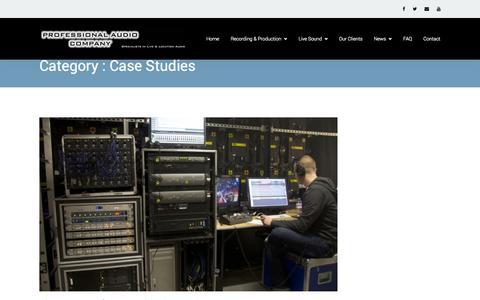 Screenshot of Case Studies Page professionalaudiocompany.co.uk - Case Studies |  Professional Audio Company - captured Sept. 30, 2014