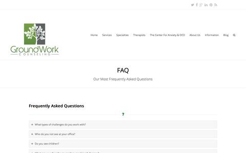 Screenshot of FAQ Page groundworkcounseling.com - Frequently Asked Questions | GroundWork Counseling - captured July 25, 2018