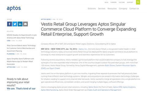 Screenshot of Support Page aptos.com - Vestis Retail Group Leverages Aptos Singular Commerce Cloud Platform to Converge Expanding Retail Enterprise, Support Growth - Aptos - captured Feb. 20, 2020