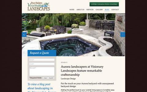 Screenshot of Blog visionarylandscapes.ca - Landscape Design Aurora Ontario - captured Nov. 23, 2016
