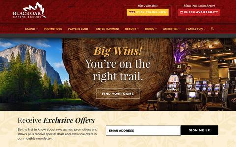 Screenshot of Home Page blackoakcasino.com - Black Oak Casino Resort Tuolumne, CA | Near Yosemite National Park - captured Oct. 10, 2017