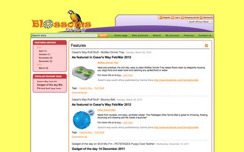 Screenshot of Blog blossoms.co.za - Features. Pet products store online. Blossoms Pet Stuff, for the most exciting range of products and accesories for your pet - captured Oct. 5, 2014
