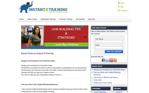 Screenshot of Blog instantetraining.com - Internet Marketing Training Blog : Video Interviews, News, Insights from Instant E Training - captured Sept. 19, 2014