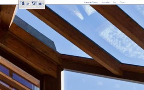 Screenshot of Home Page blueandwhitelocations.com - Luxury Ski Chalets and Luxury Villas - Blue & White Locations - captured Oct. 5, 2014