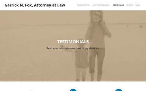 Screenshot of Testimonials Page foxonlaw.com - Testimonials - Garrick N. Fox, Attorney at Law - captured July 4, 2018