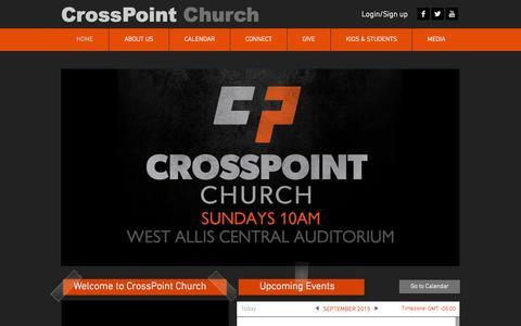 Screenshot of Home Page crosspointwestallis.com - CrossPoint Church | West Allis WI | Non-denominational Church - captured Sept. 18, 2015