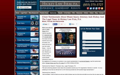 Screenshot of Testimonials Page hickeylawfirm.com - Client Testimonials About Miami Injury Attorney Jack Hickey and the Legal Team at Hickey Law Firm, P.A. - captured Oct. 2, 2014