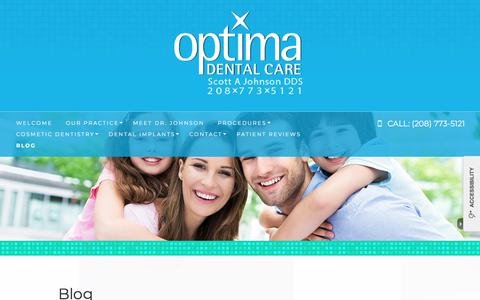 Screenshot of Blog optimadentalcare.com - Post Falls Dentist | Dental Blog | Optima Dental Care - captured July 4, 2018