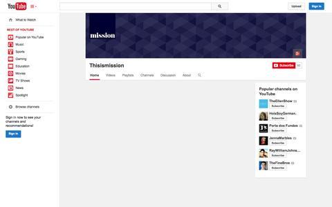Screenshot of YouTube Page youtube.com - Thisismission  - YouTube - captured Nov. 3, 2014