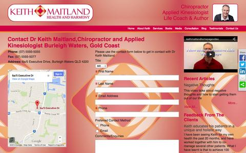 Screenshot of Contact Page keithmaitland.com - Contact Dr Keith Maitland,Chiropractor Applied Kinesiologist and Coach Burleigh Waters Gold Coast - captured Oct. 6, 2014