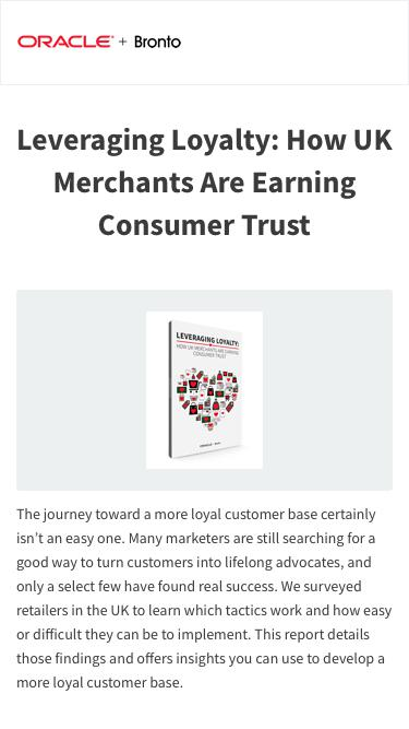 White Paper: Leveraging Loyalty: How UK Merchants Are Earning Consumer Trust | Bronto Software