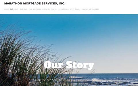 Screenshot of About Page marathonmortgage.com - Our Story — Marathon Mortgage Services, Inc. - captured July 4, 2018