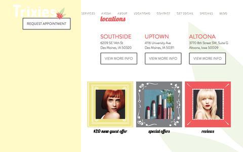 Screenshot of Locations Page trixiessalon.com - Locations | Trixies Salon | Des Moines, IA - captured Nov. 13, 2017