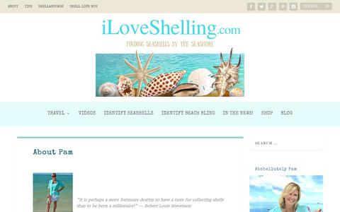 Screenshot of About Page iloveshelling.com - Sanibel Shell Blogger Pam Rambo | Seashell Blog | Shelling | I Love Shelling - captured Nov. 19, 2018