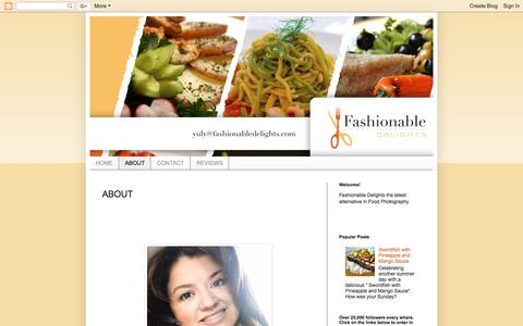 Screenshot of About Page fashionabledelightsbyyuly.blogspot.com - Food: Fashionable Delights: ABOUT - captured Aug. 12, 2018