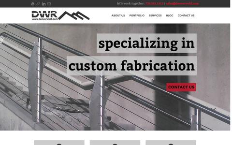 Screenshot of Home Page denverweld.com - Custom Metal Fabrication | Welding & Sheet Metal Design - captured Oct. 5, 2014