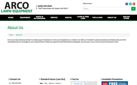 Screenshot of About Page arcolawn.com - About Us ARCO Lawn Equipment Ballwin, MO (636) 394-0044 - captured Oct. 9, 2017