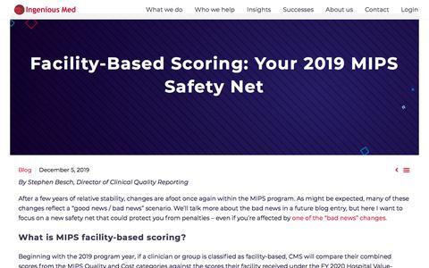 Screenshot of Blog ingeniousmed.com - Facility-Based Scoring: Your 2019 MIPS Safety Net - captured Dec. 8, 2019