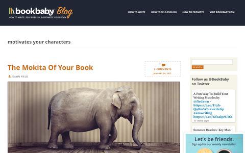 Screenshot of Blog bookbaby.com - motivates your characters | BookBaby Blog - captured Feb. 27, 2017
