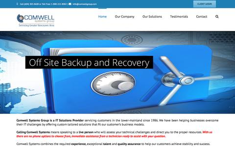 Screenshot of Home Page comwellgroup.com - Network Services, IT Consulting & Outsourcing, Computer Support - Vancouver, Richmond, Burnaby | Comwell Systems Group - captured Nov. 8, 2016