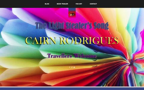 Screenshot of Home Page thelightstealerssong.com - The Light Stealer's Song | Cairn Rodrigues - - captured Jan. 15, 2016
