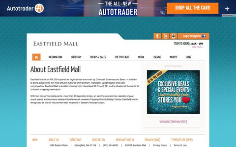 Screenshot of About Page eastfieldmall.com - Eastfield Mall :: About Us :: 1655 Boston Road, Springfield, MA. 01129 :: (413) 543-8000 - captured July 15, 2018