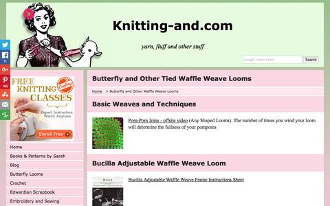 Screenshot of knitting-and.com - Butterfly and Other Waffle Weave  Looms - captured April 17, 2016