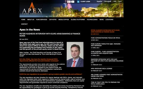 Screenshot of Press Page apexfundservices.com - PETER HUGHES'S INTERVIEW WITH EURO ARAB BANKING & FINANCE GUIDE - Apex Fund Services - captured Sept. 13, 2014