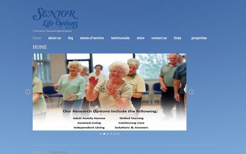 Screenshot of Home Page seniorlifeoptions.net - Senior Life Options: A Free Senior Placement Referral Service - captured Oct. 9, 2014