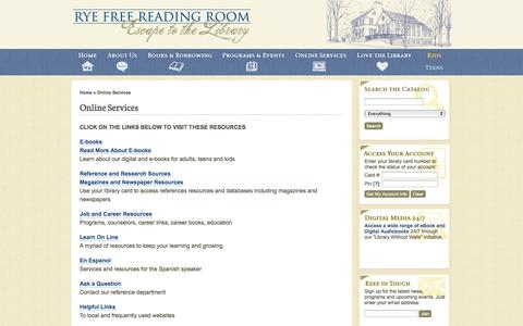 Screenshot of Services Page ryelibrary.org - Rye Free Reading Room   » Online Services - captured Oct. 7, 2014