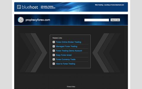 Welcome prophecyforex.com - BlueHost.com