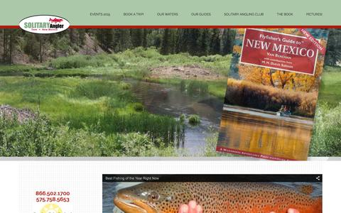 Screenshot of Home Page thesolitaryangler.com - Fly Fishing in New Mexico, Colorado and Wyoming   Superior Fly Fishing without the Crowds - captured Jan. 11, 2016