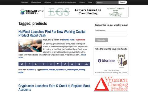 Screenshot of Products Page crowdfundinsider.com - products Archives   Crowdfund Insider - captured July 5, 2019