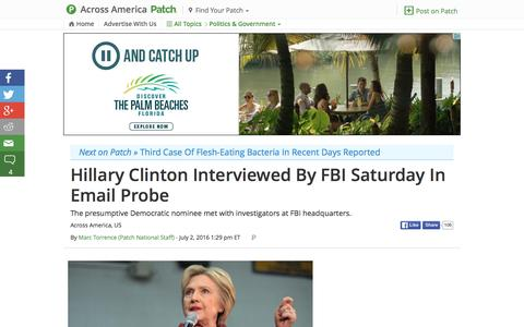 Screenshot of patch.com - Hillary Clinton Interviewed By FBI Saturday In Email Probe - captured July 3, 2016