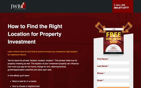 Screenshot of Landing Page jwbrealestatecapital.com - How to Find the Right Location for Investment Property | - captured Aug. 17, 2016