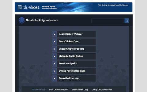 Screenshot of Home Page smallchickbigdeals.com - Welcome smallchickbigdeals.com - BlueHost.com - captured July 27, 2018