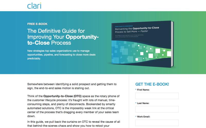 Clari eBook: The Definitive Guide for Improving Your Opportunity-to-Close Process