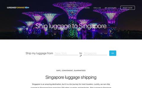 Ship Luggage to Singapore - Guaranteed by Luggage Forward®