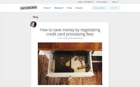 Screenshot of invoiced.com - Invoiced   How to save money by negotiating credit card processing fees - captured April 17, 2017