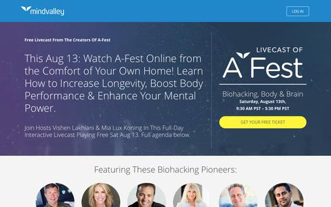 Screenshot of Landing Page mindvalleyacademy.com - Watch The Livecast Of A-Fest Biohacking on Aug 13: With Dave Asprey, Marisa Peer, Dr. Mark Hyman, JJ Virgin & Other Experts On Improving Longevity, Maximising Body Performance & Enhancing Your Brain Power - captured Jan. 27, 2017