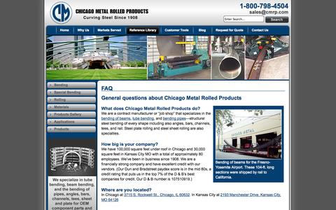 Screenshot of FAQ Page cmrp.com - FAQ | Bending of Beams, Pipes, Tubes - Chicago Metal Rolled Products - captured Oct. 2, 2014