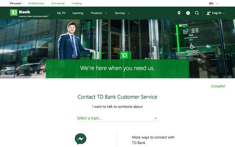 Screenshot of Support Page td.com - TD Bank Contact Us - Customer Service & Product Help Phone Numbers - captured July 14, 2018