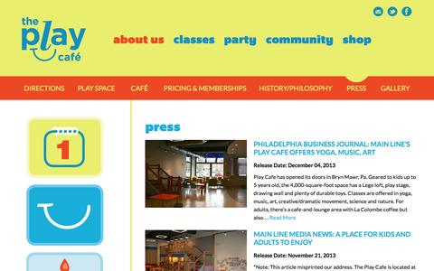 Screenshot of Press Page theplaycafe.com - The Play Café - Main Line Indoor Play Space for Kids ages 0-5 –  Press - captured Oct. 9, 2014